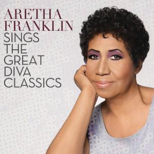 ArethaFranklinSingsTheGreatDivaClassics.Oct2014